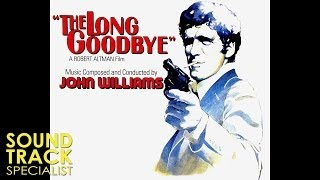 John Williams | The Long Goodbye (1973) | Jack Sheldon
