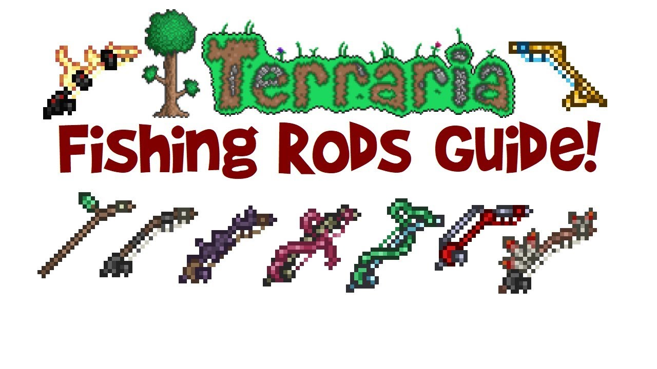 All Best Terraria Fishing Rods Guide Fishing Pole Crafting How To Use Youtube