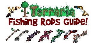 All/Best Terraria Fishing Rods Guide! (Fishing Pole Crafting, How to Use)