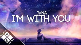 JVNA - I&#39m With You Melodic Dubstep