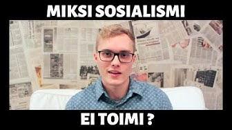 Miksi sosialismi ei toimi?