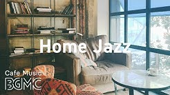 Home Jazz: Positive Jazz - Happy Coffee Bossa Jazz Playlist for Morning ,Work, Study at Home