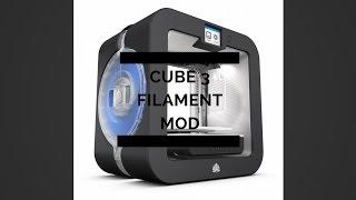 Cube 3 Filament Mod!!