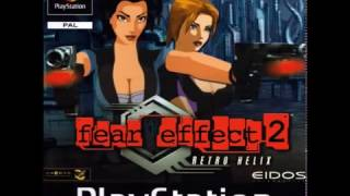 Fear Effect 2: Retro Helix (Full OST)