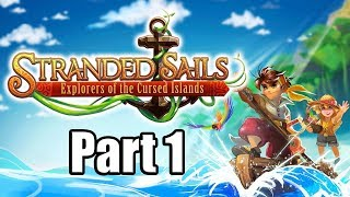 Stranded Sails: Explorers of the Cursed Islands (2019) Gameplay Walkthrough Part 1 (No Commentary)