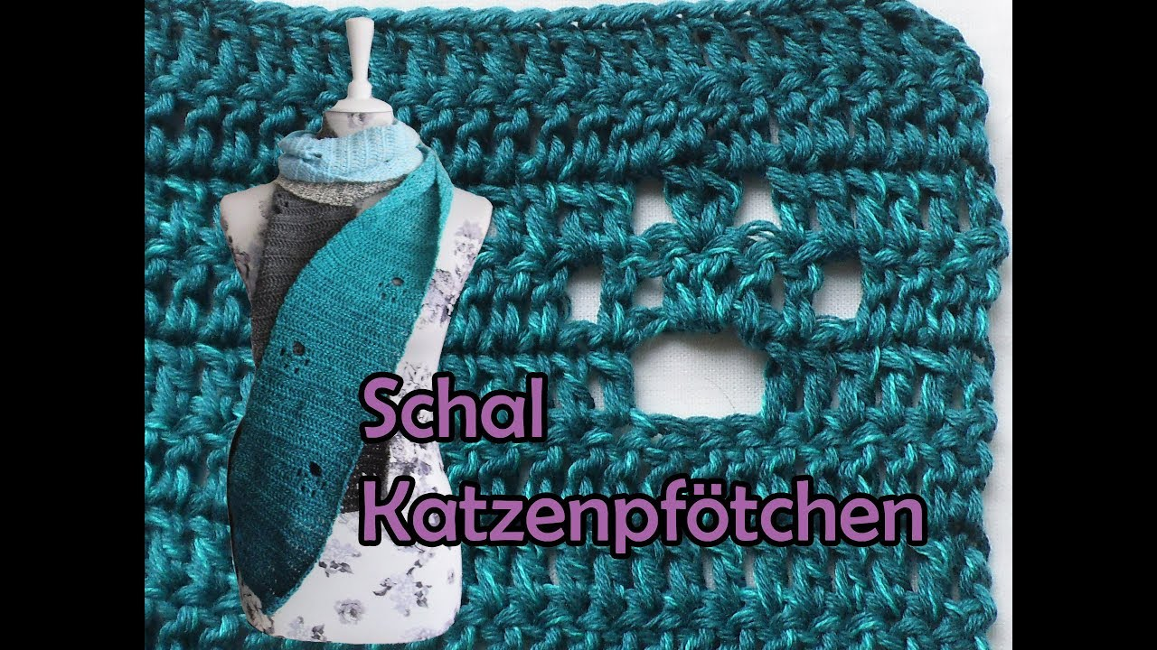 Schal *Katzenpfötchen* häkeln - Bobbel DIY Häkelanleitung - YouTube