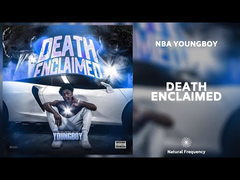 NBA Youngboy – Death Enclaimed (432Hz)