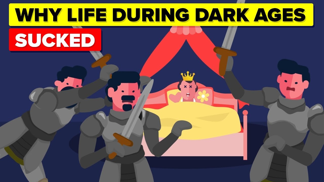 Why Life During The Dark Ages Sucked