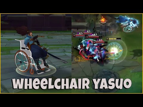Wheelchair Yasuo Montage New Yasuo Skin (Confirmed by Riot)