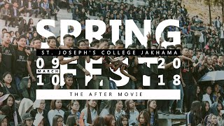 Spring Fest 2018 - The Aftermovie | ST. JOSEPH'S COLLEGE, JAKHAMA Mp3