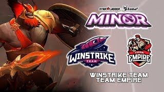 Winstrike vs Empire | StarLadder ImbaTV Dota 2 Minor Season 2