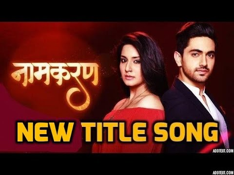 Naamkaran New Title Song | Star Plus |...