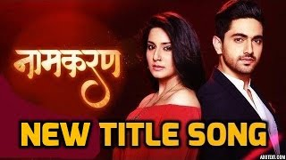 Naamkaran New Title Song | Star Plus | Avni & Neil Love Song | After Leap