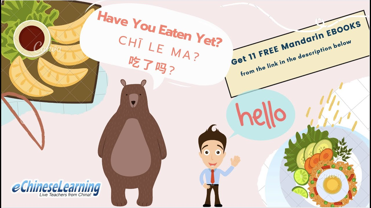 Beginner Chinese Basic Greeting Have You Had Anything To Eat