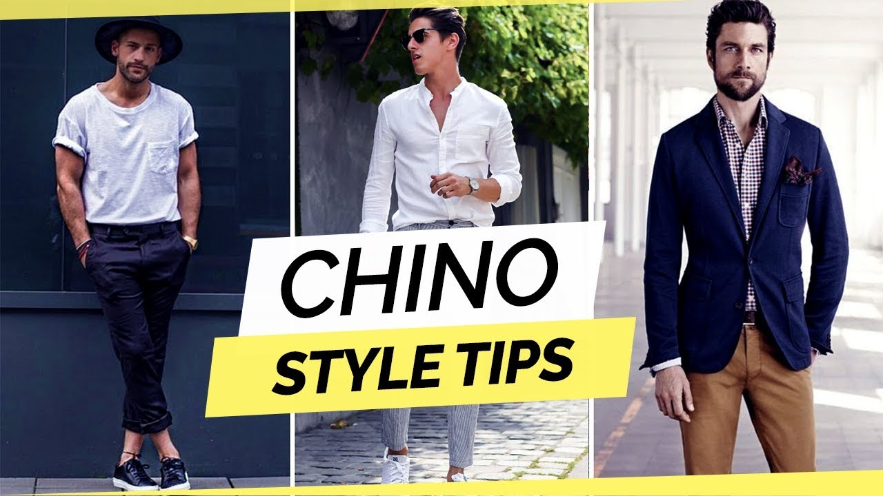 3 Ways To Style Your Chinos
