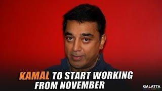Kamal Hassan To Resume Sabash Naidu From November