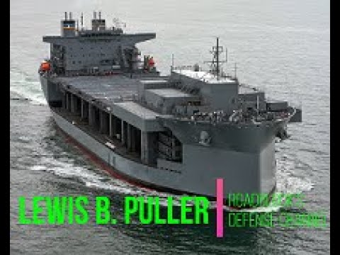 USS Lewis B. Puller - The US Navy's Mobile Base