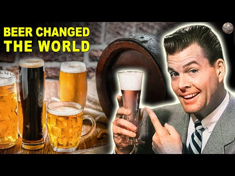 Times In History Beer Changed the World