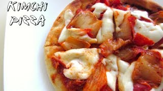 Easy Kimchi Pizza!