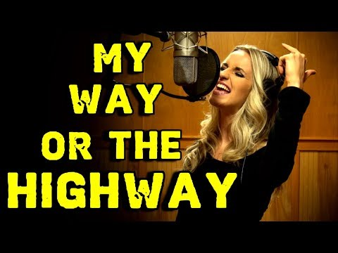 Gabriela Gunčíková - MY WAY OR THE HIGHWAY - Original Song by Ken Tamplin