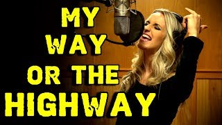 "Gabriela Gunčíková ""My Way Or The Highway"" / SLAMMING New Original Song From Ken Tamplin"