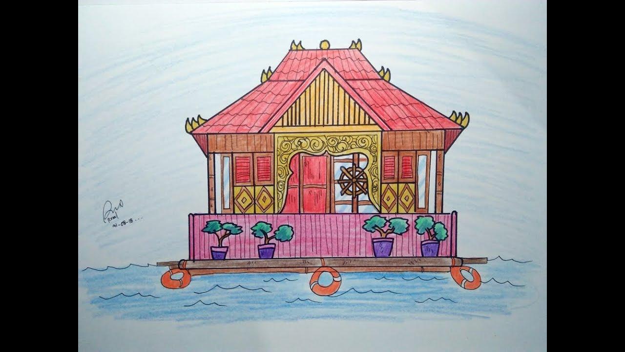 Cara Mudah Menggambar Rumah Rakit Rumah Adat Palembang