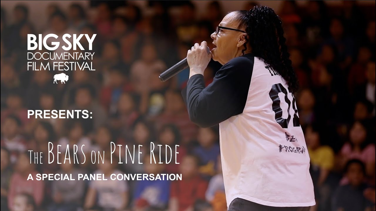 The Bears on Pine Ridge: A Special Panel Conversation with Big Sky Film Festival