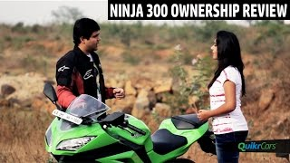 Kawasaki Ninja 300 Long Term Ownership Review | QuikrCars