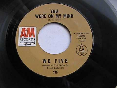 WE FIVE YOU WERE ON MY MIND A&M Records