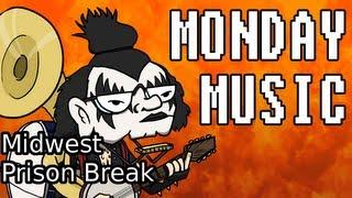 Monday Music: Midwest Prison Break