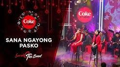 """Coke Studio Christmas Feels: """"Sana Ngayong Pasko"""""""