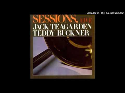Jack Teagarden & Teddy Buckner - After You're Gone