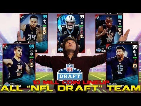 "ALL ""NFL DRAFT"" TEAM BUILDER! 10 MILLION COIN LINEUP! MADDEN 17 ULTIMATE TEAM"