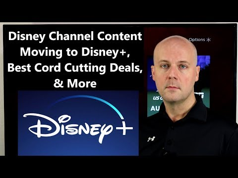 CCT #136 - Disney Channel Content Moving To Disney+, Best Cord Cutting Deals, & More