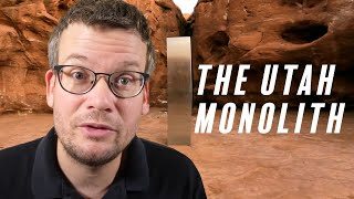 The Utah Monolith, What It Means, Why It Matters, and Whether It's Aliens