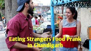 Eating Strangers Food Prank In Chandigarh Mohali | Prank In Chandigarh | Crazy Punjabi Freaks