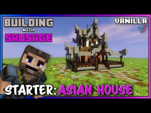 Minecraft - Building with Sausage - Starter Asian House [Vanilla Tutorial]