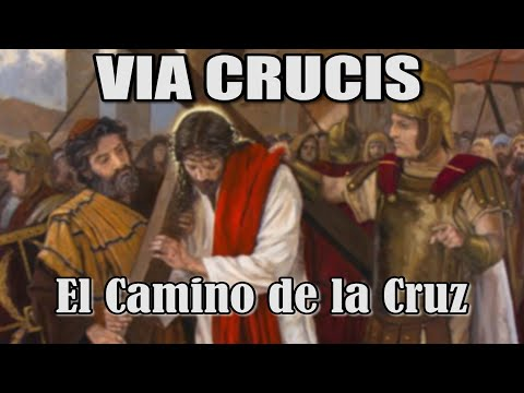 Via Crucis - El camino de la Cruz - No hay amor más grande