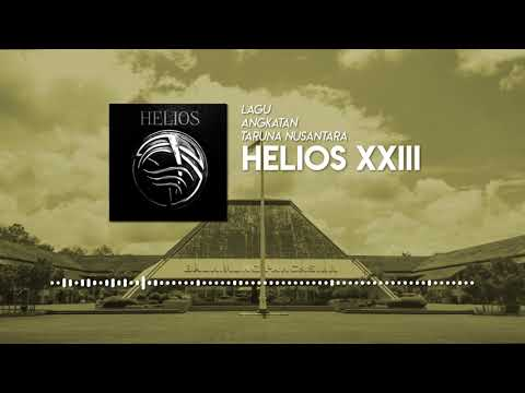 Lagu Angkatan Taruna Nusantara XXIII - Helios
