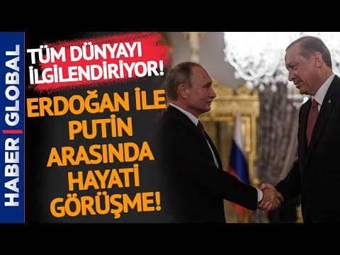 Erdoğan ile Putin Arasında Hayati Öneme Sahip Görüşme!