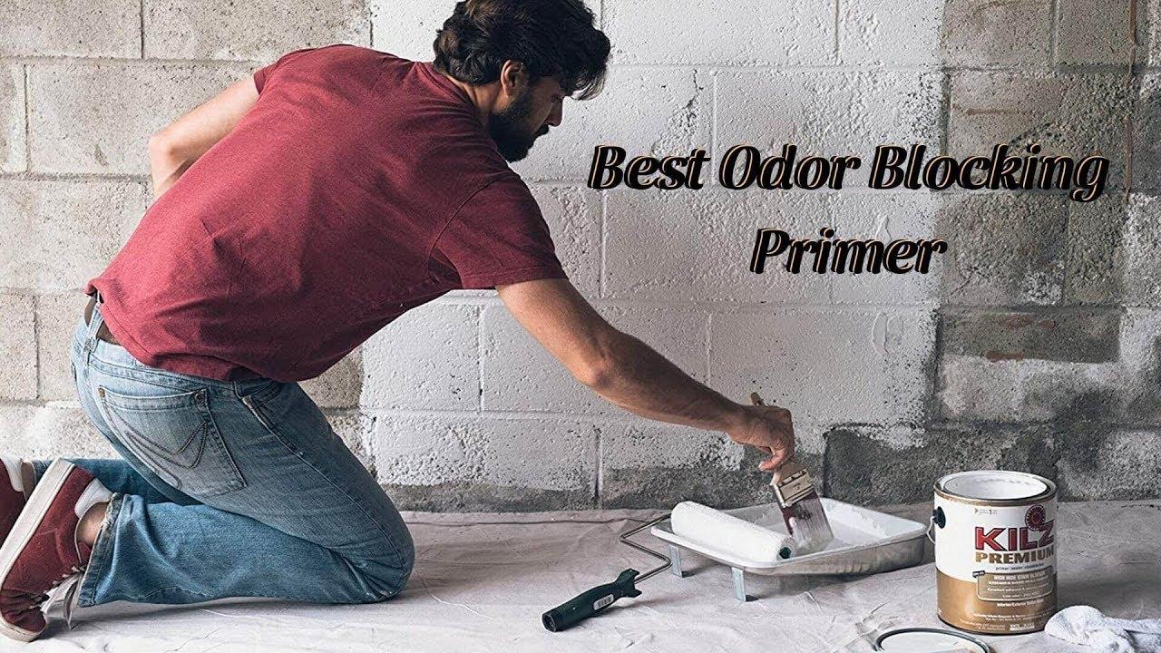 Best Odor Blocking Primer Top Five Primers In 2019 Youtube