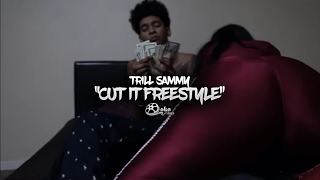 "Trill Sammy - ""Cut It Freestyle"" (""Count Up"") 