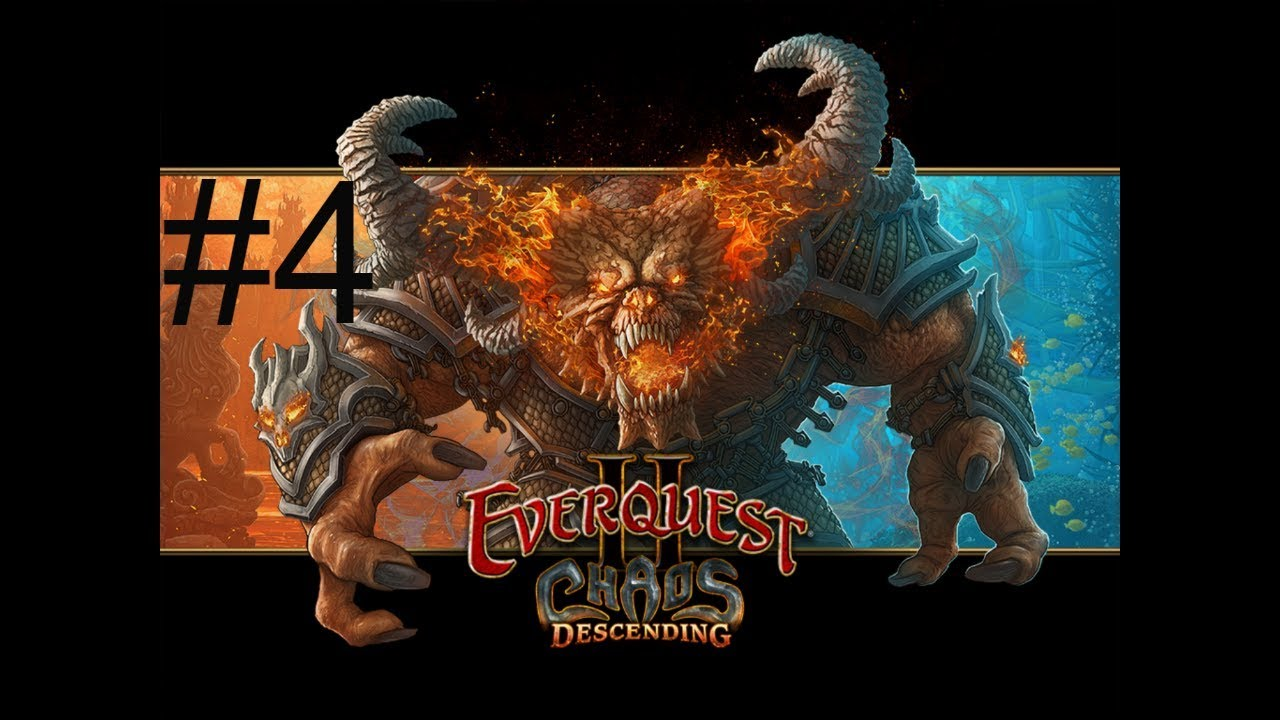 Everquest 2: Chaos Descending expansion part 4