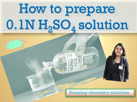 How Would You Prepare 0.1N H2SO4 Sulphuric Acid Solution?