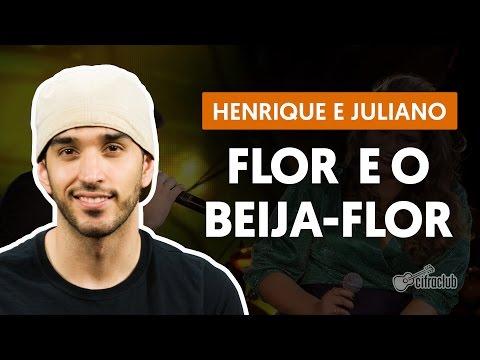 Flor e o Beija-flor (part. Marília Mendonça) - Henrique e Juliano (aula de violão completa)