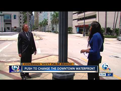Push to change downtown West Palm Beach's waterfront