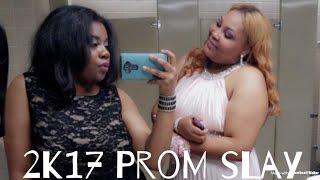 2K17 Prom Slay