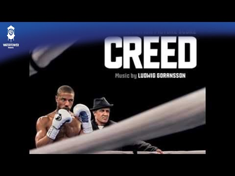 You're A Creed - Ludwig Goransson - Creed: Original Motion Picture Soundtrack