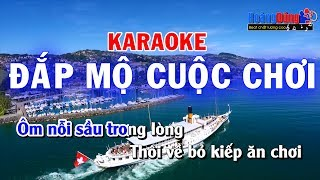 Đắp Mộ Cuộc Chơi Karaoke Nhạc Chế | Đắp mộ cuộc tình chế