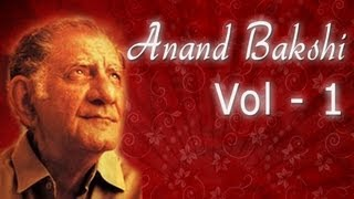 Best of Anand Bakshi Superhit Song's Collection {HD} - Volume 1 - Evergreen Bollywood Songs
